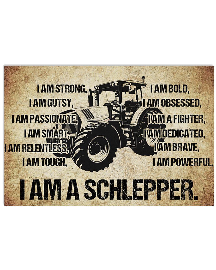 4 I am a schlepper poster kd 17x11 Poster
