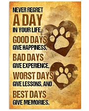 Dog - Never Regret A Day Poster SKY 11x17 Poster front