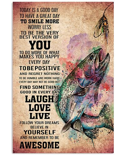 FISHING - TODAY IS A GOOD DAY POSTER