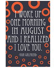 August- I WOKE UP ONE MORNING 16x24 Poster front