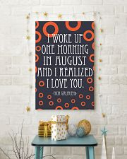 August- I WOKE UP ONE MORNING 16x24 Poster lifestyle-holiday-poster-3