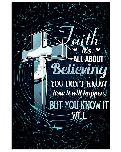 SKATING - FAITH IT'S ALL ABOUT BELIEVING
