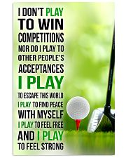 I DON'T PLAY TO WIN COMPETITIONS - GOLF 11x17 Poster front