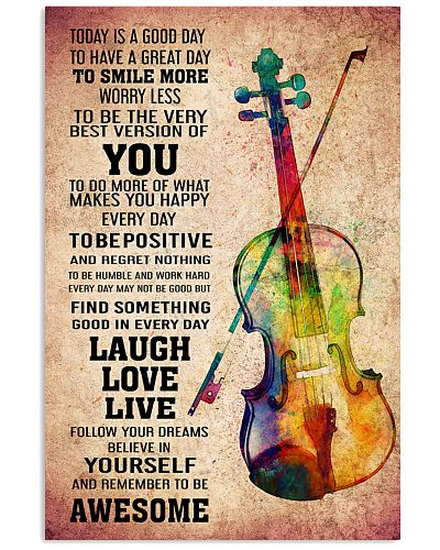 VIOLIN - TODAY IS A GOOD DAY POSTER
