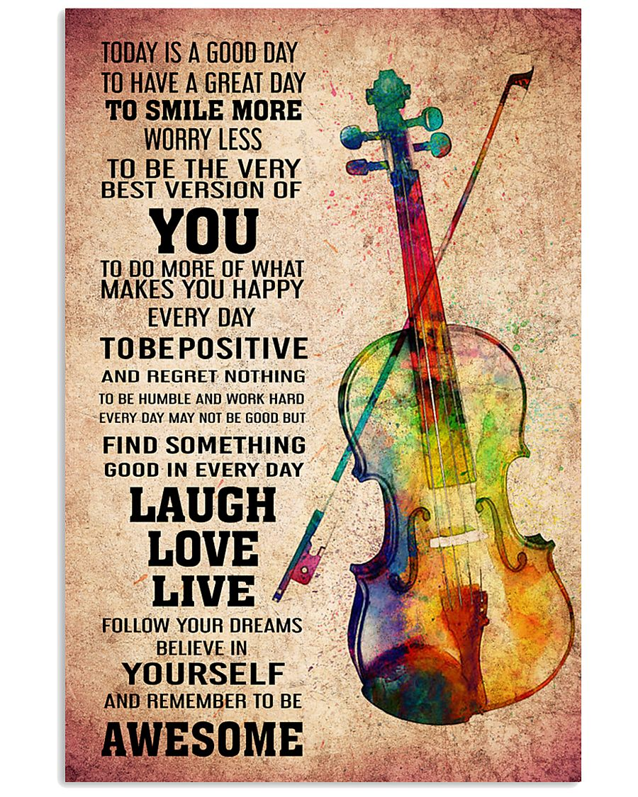 VIOLIN - TODAY IS A GOOD DAY POSTER 11x17 Poster