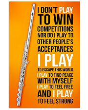 FLUTE - I DON'T PLAY TO WIN COMPETITIONS 11x17 Poster front