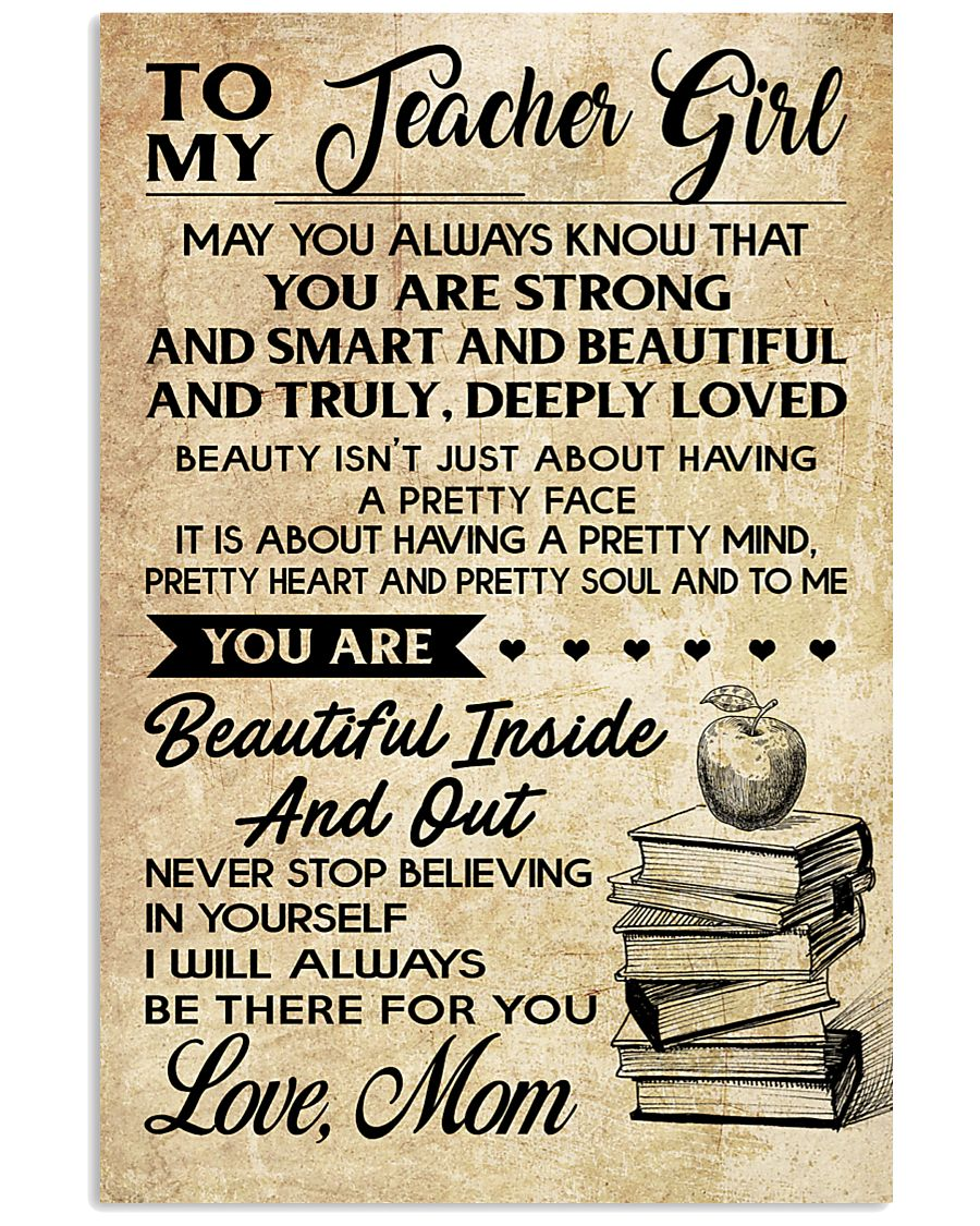 TO MY TEACHER GIRL 16x24 Poster