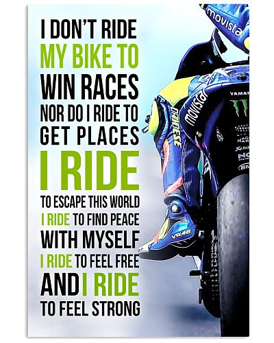 I DON'T RIDE MY BIKE TO WIN RACES - VR