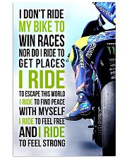I DON'T RIDE MY BIKE TO WIN RACES - VR 11x17 Poster front