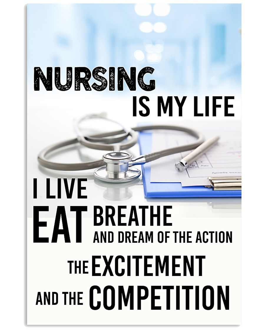 NURSING IS MY LIFE POSTER 11x17 Poster