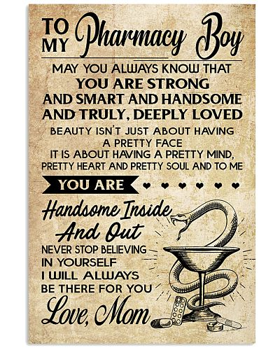 TO MY Pharrmacy Boy  - Mom