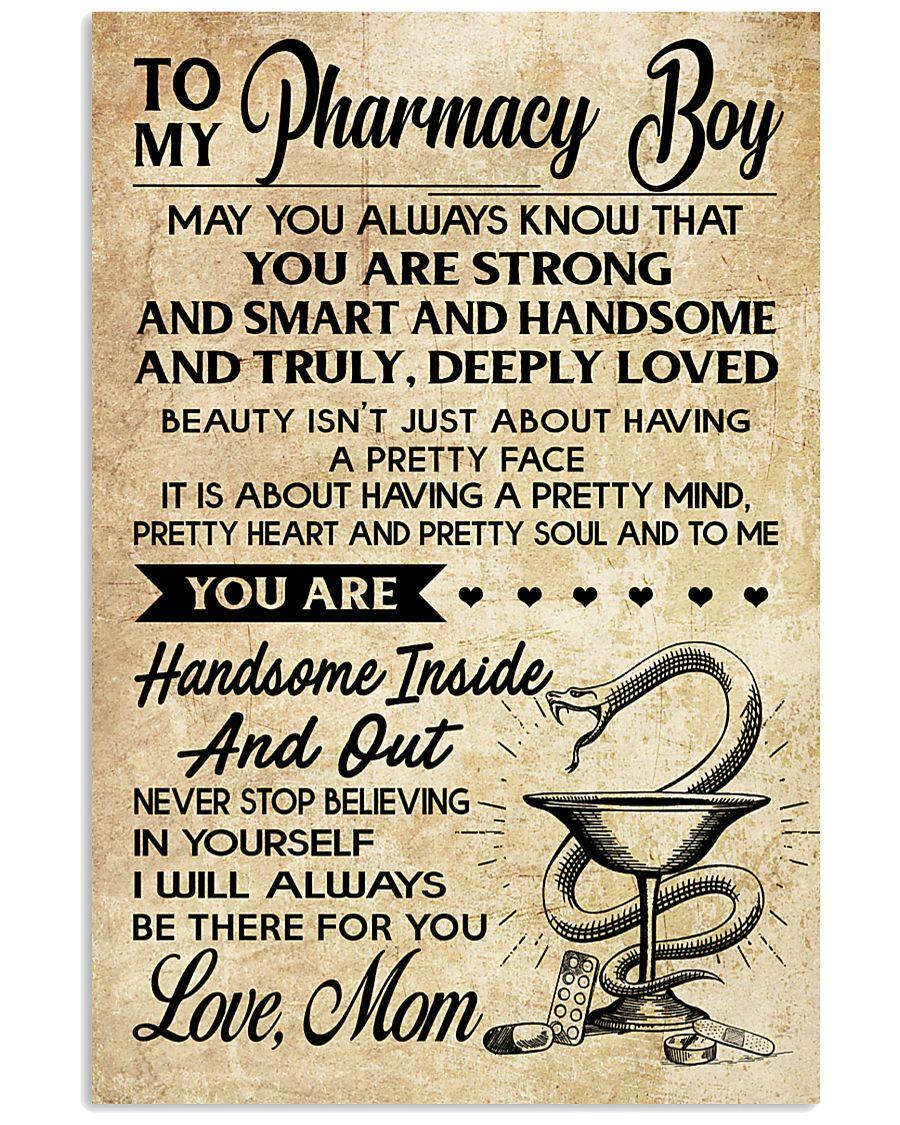 TO MY Pharrmacy Boy  - Mom 16x24 Poster