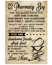 TO MY Pharrmacy Boy  - Mom 16x24 Poster front