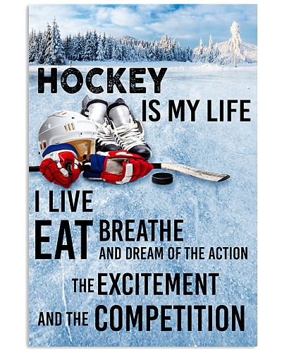 HOCKEY IS MY LIFE POSTER