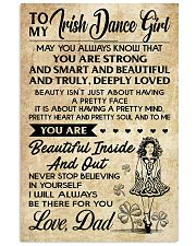 TO MY Irish Dance Girl dad 16x24 Poster front
