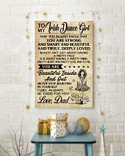 TO MY Irish Dance Girl dad 16x24 Poster lifestyle-holiday-poster-3