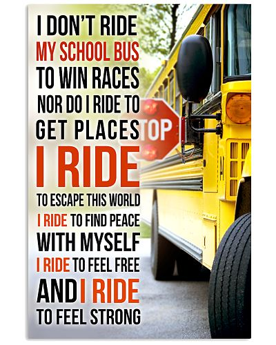 I DON'T RIDE MY SCHOOL BUS TO WIN RACES