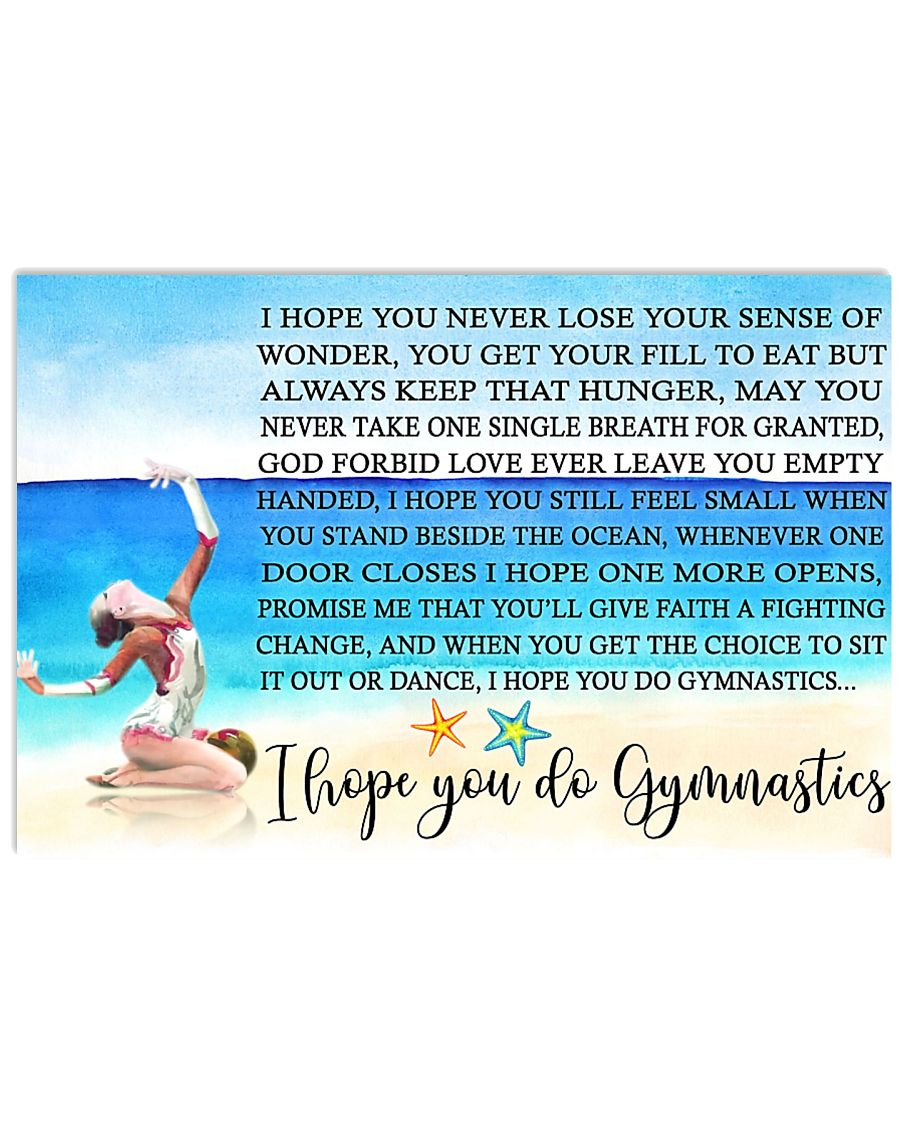11- I HOPE YOU DO GYMNASTICS KD 17x11 Poster