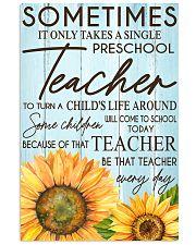 SOMETIMES IT ONLY TAKES A SINGLE PRESCHOOL TEACHER 11x17 Poster front