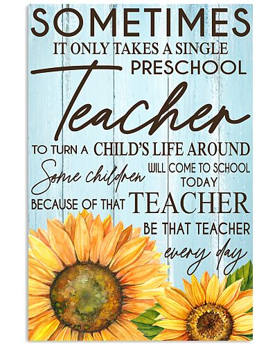 SOMETIMES IT ONLY TAKES A SINGLE PRESCHOOL TEACHER