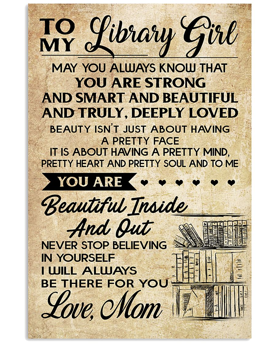 TO MY LIBRARY GIRL- MOM 16x24 Poster