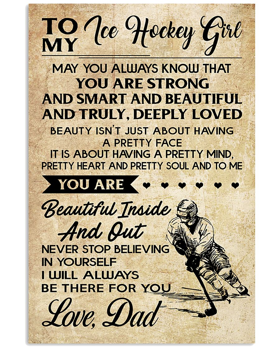 TO MY ICE HOCKEY GIRL - DAD 24x36 Poster