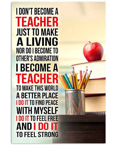 I DON'T BECOME A TEACHER JUST TO MAKE A LIVING