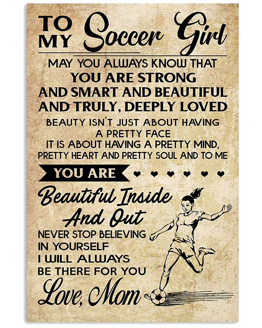 10 TO MY Soccer Girl - Mom 16x24 Poster