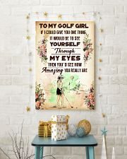 7- TO MY GOLF GIRL - YOU REALLY ARE 16x24 Poster lifestyle-holiday-poster-3