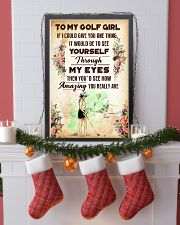 7- TO MY GOLF GIRL - YOU REALLY ARE 16x24 Poster lifestyle-holiday-poster-4