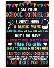 I AM YOUR SCHOOL COUNSELOR POSTER 16x24 Poster front