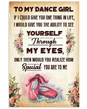 TO MY DANCE GIRL - YOU ARE TO ME 11x17 Poster front