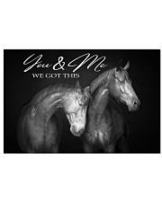 YOU AN ME WE GOT THIS  HORSE  17x11 Poster front