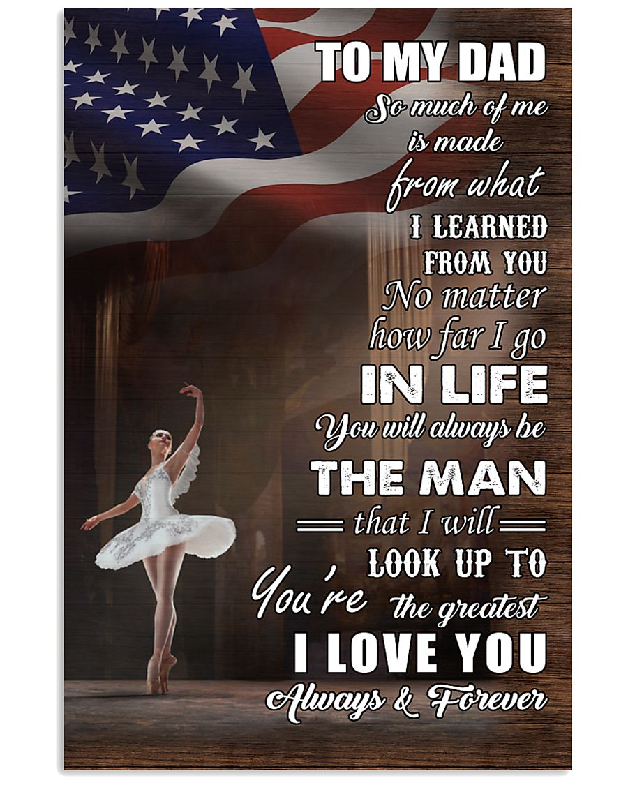 dance - to my dad so much of me poster - SR 11x17 Poster