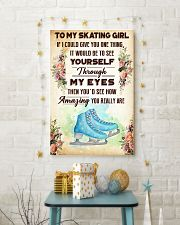 4- TO MY SKATING GIRL - YOU REALLY ARE 16x24 Poster lifestyle-holiday-poster-3