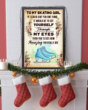 4- TO MY SKATING GIRL - YOU REALLY ARE 16x24 Poster lifestyle-holiday-poster-4