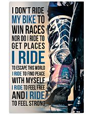 1- I DON'T RIDE MY BIKE TO WIN RACES 11x17 Poster front