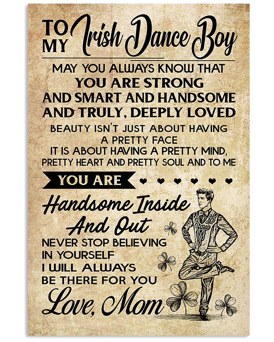 TO MY Irish Dance Boy Mom 16x24 Poster