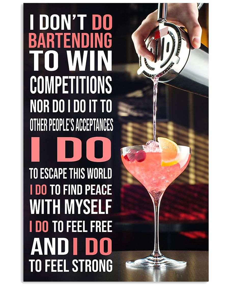 Bartender I DON'T DO TO WIN COMPETITION  11x17 Poster