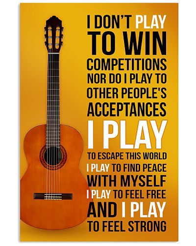 CLASSICAL GUITAR - I DON'T PLAY TO WIN COMPETITION