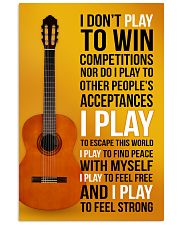 CLASSICAL GUITAR - I DON'T PLAY TO WIN COMPETITION 11x17 Poster front