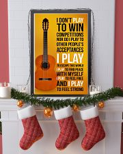 CLASSICAL GUITAR - I DON'T PLAY TO WIN COMPETITION 11x17 Poster lifestyle-holiday-poster-4