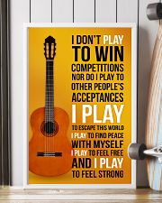 CLASSICAL GUITAR - I DON'T PLAY TO WIN COMPETITION 11x17 Poster lifestyle-poster-4