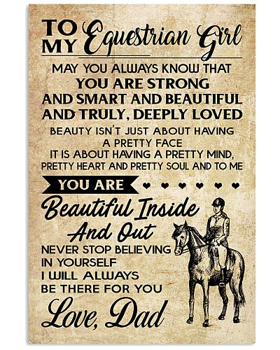TO MY equestrian GIRL- DAD
