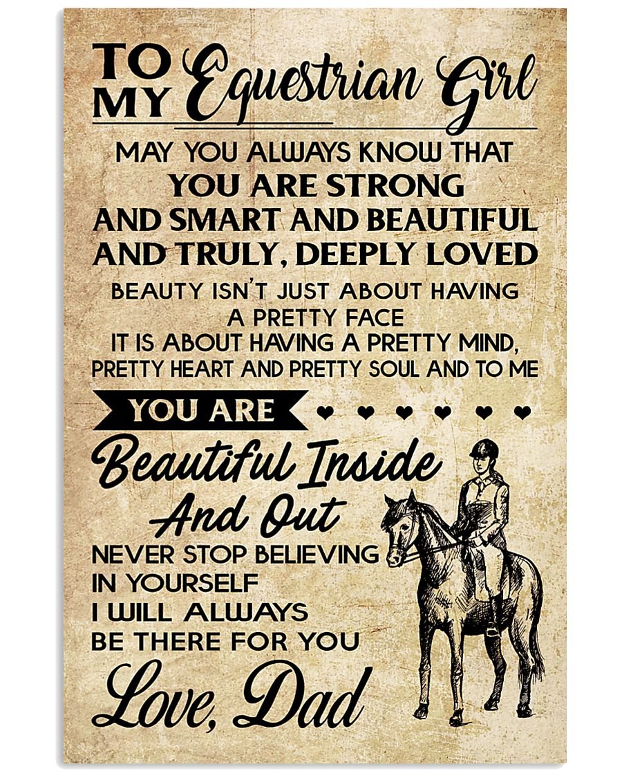 TO MY equestrian GIRL- DAD 16x24 Poster