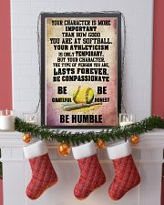 YOUR CHARACTER IS MORE softball 16x24 Poster lifestyle-holiday-poster-4