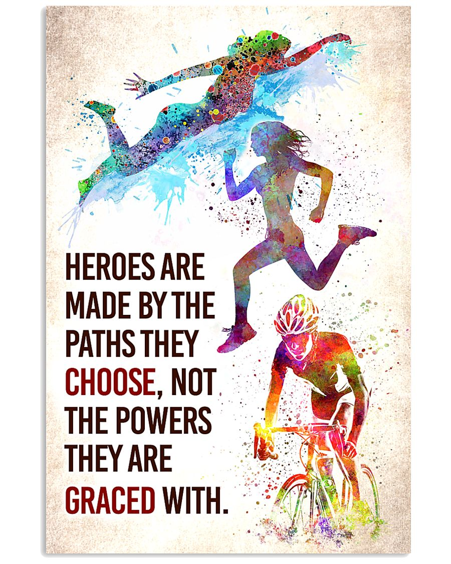 Triathlon - Heroes are made Poster SKY 11x17 Poster