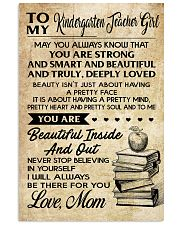 TO MY KINDERGARTEN TEACHER GIRL 16x24 Poster front