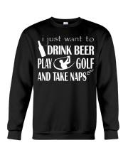 I JUST WANT TO DRINK BEER PLAY GOLF Crewneck Sweatshirt thumbnail