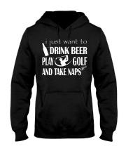 I JUST WANT TO DRINK BEER PLAY GOLF Hooded Sweatshirt thumbnail